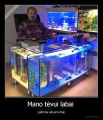 demotyvacija.lt_Mano-tevui-labai-patinka-akvariumai_154617605091.jpg
